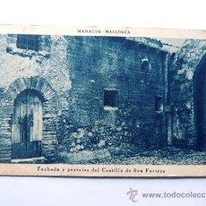 Postales: POSTAL DE MANACOR / FACHADA Y PORTALES DEL CASTILLO DE SON FORTEZA / MALLORCA. Lote 49355368