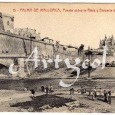 Postales: PRECIOSA POSTAL - PALMA DE MALLORCA - PUENTE SOBRE LA RIERA Y BALUARTE DE SAN PEDRO - AMBIENTADA . Lote 50327188