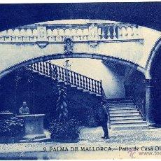 Postales: BONITA POSTAL - PALMA DE MALLORCA - PATIO DE CASA OLESA - AMBIENTADA . Lote 50748795