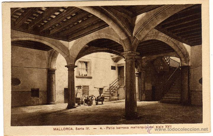 BONITA POSTAL - PALMA DE MALLORCA - PATIO BARROCO MALLORQUIN DEL SIGLO XVII (Postales - España - Baleares Antigua (hasta 1939))