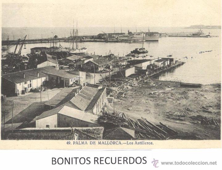 PALMA DE MALLORCA - LOS ASTILLEROS (Postales - España - Baleares Antigua (hasta 1939))