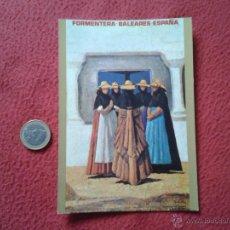 Postales: TARJETA POSTAL POST CARD ISLAS BALEARES FORMENTERA ESPAÑA CARTELES TURISTICOS RADIO EXTERIOR DE REE . Lote 54709092