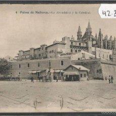 Postais: PALMA DE MALLORCA - 4 - LA ALMUDAINA Y CATEDRAL - J. LACOSTE - (42320). Lote 55125099