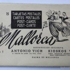 Postales: BP-73. MALLORCA. CUADERNO CON 15 POSTALES EN ACORDEON.SERIE 1. ANTONIO VICH. PALMA MALLORCA.. Lote 55819775