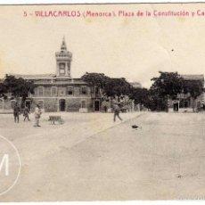 Postales: MAGNIFICA POSTAL - VILLACARLOS (MENORCA) - PLAZA DE LA CONSTITUCION Y CASA CONSISTORIAL - AMBIENTADA. Lote 56958225