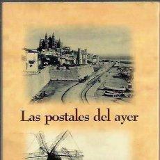 Postales: LAS POSTALES DEL AYER (DIARIO DE MALLORCA) 1999. Lote 58570804