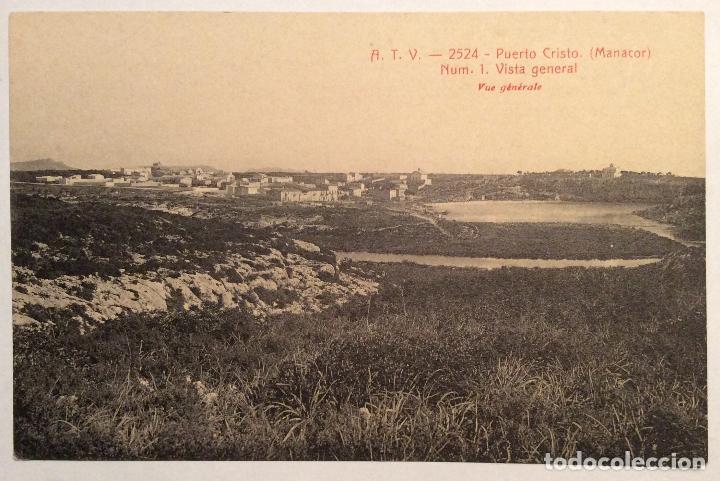 ATV - 2524. PUERTO CRISTO. (MANACOR). NUM.1 - VISTA GENERAL. (Postales - España - Baleares Antigua (hasta 1939))