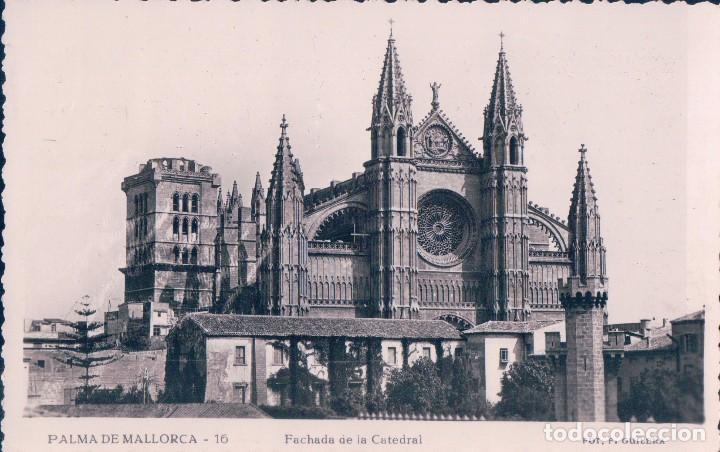POSTAL DE MALLORCA FACHADA DE LA CATEDRAL Nº 16 GRAFICAS GILERA - CIRCULADA (Postales - España - Baleares Antigua (hasta 1939))