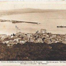 Postales: P- 6472. POSTAL PALMA DE MALLORCA, ENTRADA DEL PUERTO.EL TERRENO . Nº17 L.ROISIN.. Lote 79133509