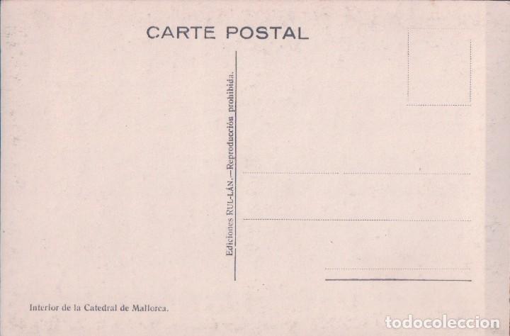Postales: POSTAL MALLORCA - INTERIOR DE LA CATEDRAL - EDICIONES RUL-LÁN - Foto 2 - 81274088