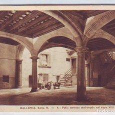 Postales: ESPAÑA POSTALES BALEARES LOTE 937 PATIO BARROCO MALLORQUIN DEL SIGLO XVII. Lote 90707990