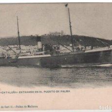 Cartoline: MOLLORCA VAPOR CATALUÑA ENTRANDO EN EL PUERTO DE PALMA. Lote 97441703