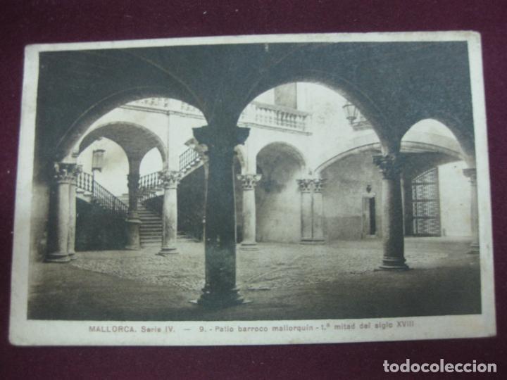 POSTAL MALLORCA. SERIE IV. - 9. PATIO BARROCO MALLORQUIN. 1ª MITAD DEL SIGLO XVIII. (Postales - España - Baleares Antigua (hasta 1939))