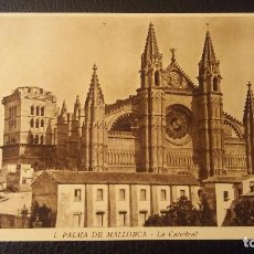 Postales: POSTAL PALMA DE MALLORCA, LA CATEDRAL. Lote 95920875