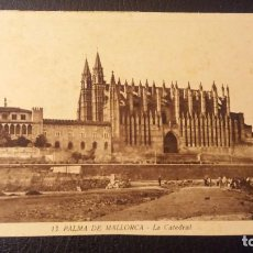 Postales: POSTAL PALMA DE MALLORCA, LA CATEDRAL. Lote 95920891