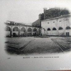 Postales: MAHON (MENORCA) ANTIGUO CLAUSTRO MERCADO. BUQUE ESCUELA FRANCES DUGUAY TROUIN. AÑO 1903. Lote 100537051
