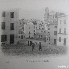 Postales: MAHON (MENORCA) PLACE DE L,EGLISE. BUQUE ESCUELA FRANCES DUGUAY TROUIN. AÑO 1903. Lote 100537423