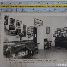 Postales: POSTAL DE MALLORCA. AÑOS 30 50. CARTUJA DE VALLDEMOSA, CELDA DE CHOPIN. 113 ARRIBAS. 1353. Lote 101332619