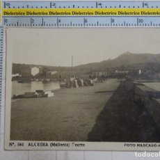 Postales: POSTAL DE MALLORCA. AÑOS 30 50. ALCUDIA, PUERTO. 561 MASCARÓ. 1355. Lote 101332659
