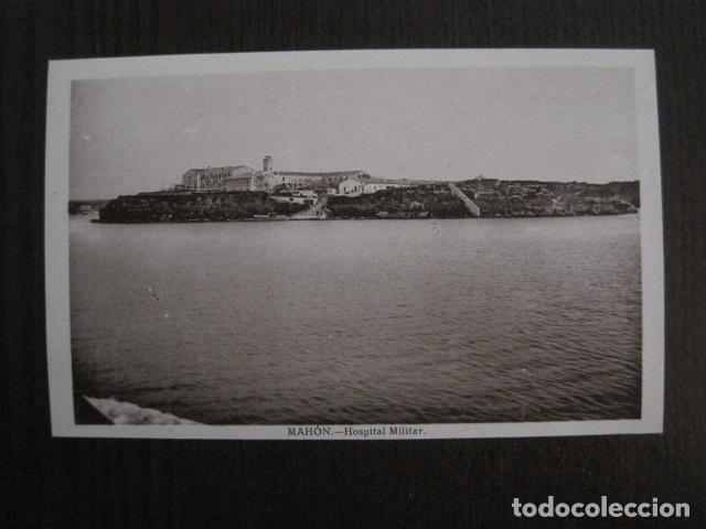 MAHON - POSTAL ANTIGUA- HOSPITAL MILITAR - EDITOR J.PONS -VER REVERSO- (51.025) (Postales - España - Baleares Antigua (hasta 1939))