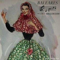 Postales: BALEARS POSTAL BORDADA CON HILO TRAJE TÍPICO BALEARES BOLERO MALLORQUIN - MALLORCA - XELIN. Lote 118034095