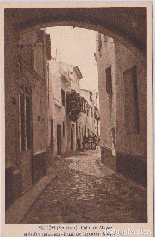 MAHON (ISLAS BALEARES) - UNA DE LAS CALLES MAS ANTIGUAS DE LA CIUDAD (Postales - España - Baleares Antigua (hasta 1939))