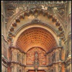 Postales: MALLORCA (BALEARES) - PALMA .- LA CATEDRAL. PUERTA PRINCIPAL (SIGLO XVI). Lote 124404263