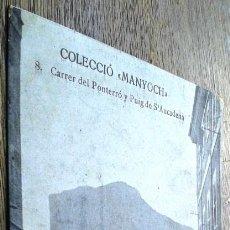 Postales: POSTAL ANTIGUA MALLORCA. ALARÓ. CARRER DEL PONTERRÓ Y PUIG DE S´AUCADENA. MANYOCH 8. . Lote 140027050