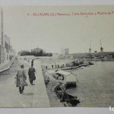 Postales: POSTAL VILLACARLOS-MENORCA, CALLE BELLAVISTA Y MUELLE DE PONS, Nº 8. Lote 144751766