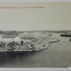 Postales: POSTAL VILLACARLOS-MENORCA, CALACORP Y HOSPITAL MILITAR, Nº 11. Lote 144752066