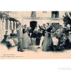 Postales: PALMA DE MALLORCA.(ILLES BALEARS).- BALL DE PAJESAS. BAILE DE PAYESAS.. Lote 148345950