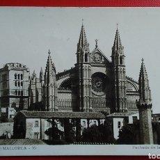 Postales: POSTAL PALMA DE MALLORCA 16 FACHADA DE LA CATEDRAL ESCRITA 1946. Lote 149690026