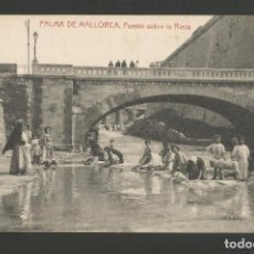 Postales: PALMA DE MALLOCA-PUENTE SOBRE LA RIERA-LAVANDERAS-THOMAS-POSTAL ANTIGUA-(57.088). Lote 151297338