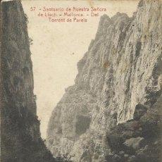 Postales: SANTUARIO DE NUESTRA SEÑORA DE LLUCH. MALLORCA. DEL TORRENT DE PAREIS. 57. THOMAS 6750. 14X9 CM.. Lote 151430558