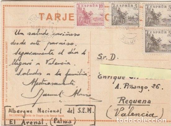 Postales: POSTAL VALLDEMOSA CELDA DE CHOPIN Y DE GEORGE SAND CIRCULADA EN 1946 A REQUENA VALENCIA -A-1 - Foto 2 - 151961110