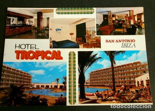San Antonio Ibiza Hotel Tropical Ed Casa P Buy Postcards From The Balearic Islands At Todocoleccion 156797254