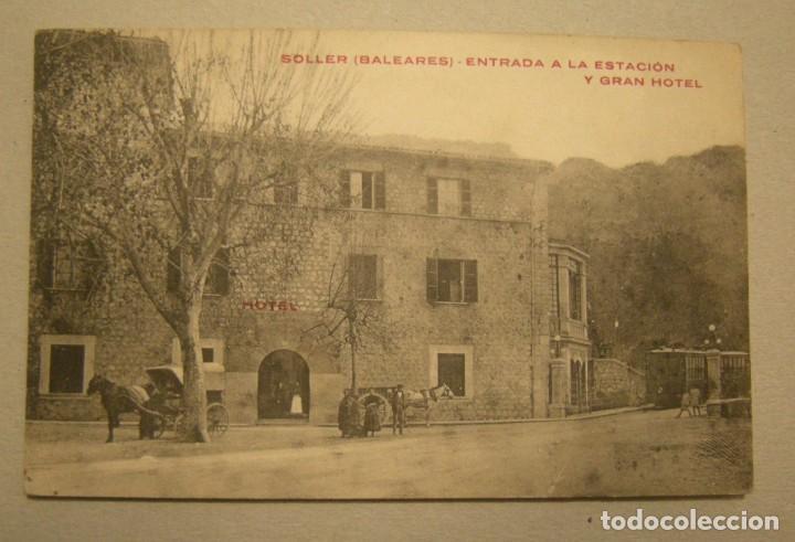POSTAL SOLLER (BALEARES) ENTRADA A LA ESTACION Y GRAN HOTEL SIN CIRCULAR (Postales - España - Baleares Antigua (hasta 1939))