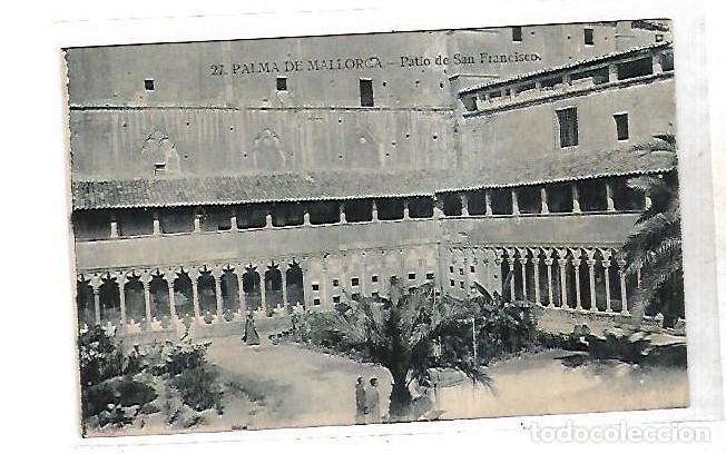 TARJETA POSTAL. PALMA DE MALLORCA. PATIO DE SAN FRANCISCO. 27. (Postales - España - Baleares Antigua (hasta 1939))
