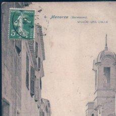 Postales: POSTAL MENORCA 4 - MAHON - UNA CALLE - BALEARES - LACOSTE - CIRCULADA. Lote 165203566