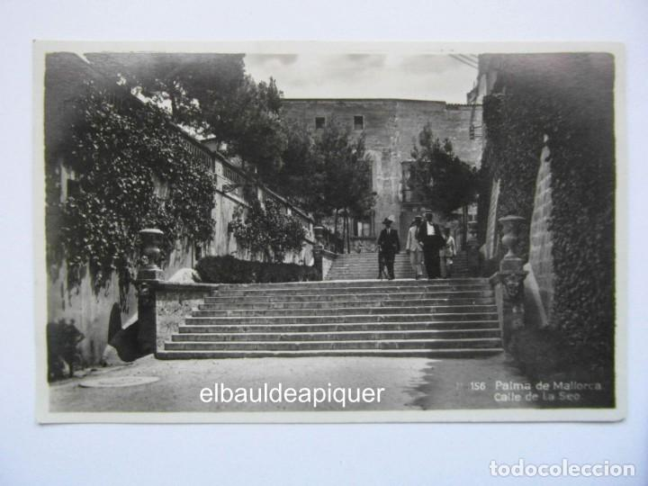 156 PALMA DE MALLORCA. CALLE DE LA SEO. ISLAS BALEARES. SIN CIRCULAR. CCTT (Postales - España - Baleares Antigua (hasta 1939))