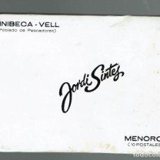 Postales: BINIBECA VELL - POBLADO DE PESCADORES, 10 POSTALES DE JORDI SINTES. AÑO ¿? (MENORCA.2.4). Lote 166533506