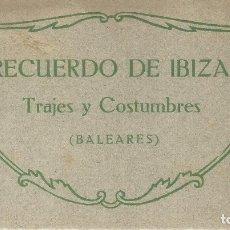 Postales: RECUERDO DE IBIZA. TRAJES Y COSTUMBRES ( BALEARES). 12 TARJETAS POSTALES. Lote 169634069