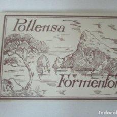Postales: ÁLBUM POSTAL, ACORDEÓN - POLLENSA, FORMENTOR (PALMA DE MALLORCA) - FOTO TRUYOL. Lote 171478900