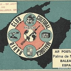 Postales: X121983 ISLAS BALEARES PALMA DE MALLORCA QSL RADIO AMATEUR EA6RCM RADIO CLUB CULTURAL MALLORCA. Lote 173140710