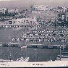 Postales: POSTAL PALMA DE MALLORCA - CLUB NAUTICO - TRUYOL. Lote 178117588