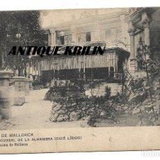 Postales: PALMA MALLORCA , SUCURSAL DE LA ALHAMBRA , CAFE LIRICO .- EDICION JOSÉ TOUS /HAUSER MENET. Lote 180010895
