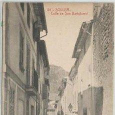 Postales: POSTAL SOLLER CALLE DE SAN BARTOLOME ED. LA ARTISTICA N° 45 MALLORCA. Lote 188486613