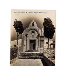 Postales: MALLORCA.- FELANITX. IGLESIA DEL CALVARIO. POSTAL FOTOGRÁFICA.. Lote 191458238