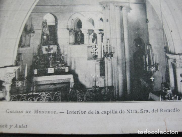 Postales: CALDAS DE MONTBUY-CAPILLA DE NTRA SRA DEL REMEDIO-REVERSO SIN DIVIDIR-POSTAL ANTIGUA-(70.445) - Foto 3 - 205176312
