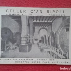Postales: POST CARD CELLER C´AN CAN RIPOLL J. ARMENGOL INCA VINOS ESPECIALES MOSCATEL JEREZ PALO ANÍS COÑAC.... Lote 205716916